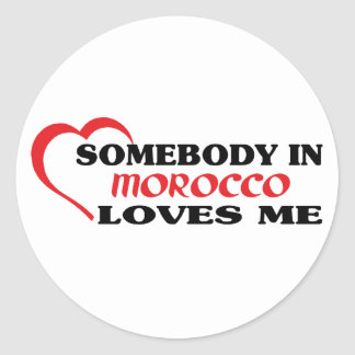 Somebody in Morocco Loves Me Round Sticker