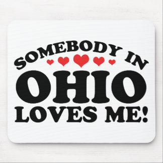 Somebody In Ohio Loves Me Mousepads