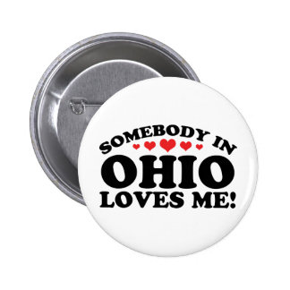 Somebody In Ohio Loves Me Pinback Button