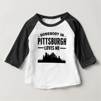 Somebody In Pittsburgh Loves Me Shirt