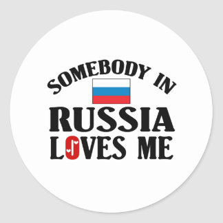 Somebody In Russia Loves Me Classic Round Sticker