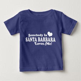 Somebody In Santa Barbara Loves Me Shirt