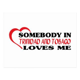 Somebody in Trinidad and Tobago Loves Me Postcard
