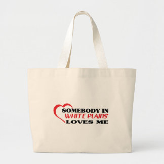 Somebody in White Plains loves me t shirt Tote Bag