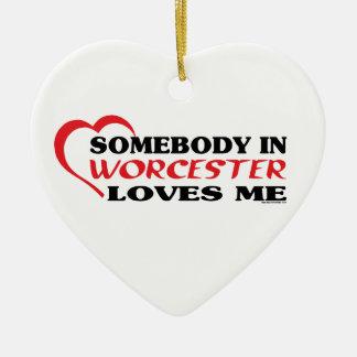 Somebody In Worcester Loves me Ceramic Ornament