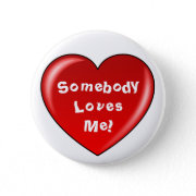 Somebody Loves Me button button