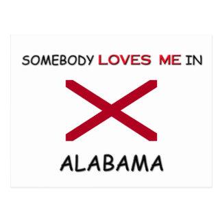 Somebody Loves Me In ALABAMA Postcard