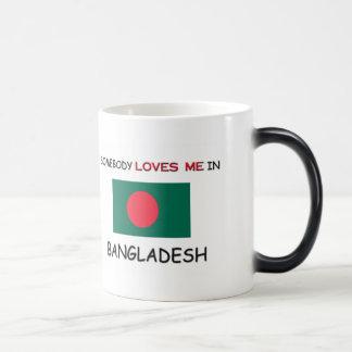 Somebody Loves Me In BANGLADESH Magic Mug