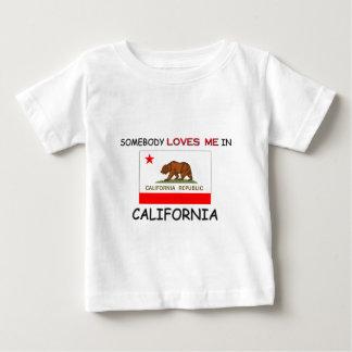 Somebody Loves Me In CALIFORNIA Tee Shirt