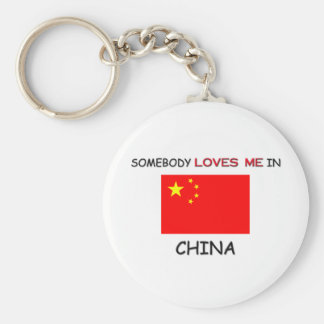 Somebody Loves Me In CHINA Keychain