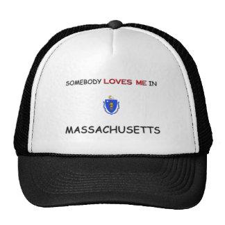 Somebody Loves Me In MASSACHUSETTS Trucker Hat
