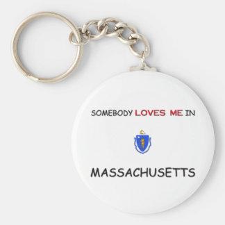 Somebody Loves Me In MASSACHUSETTS Key Chain
