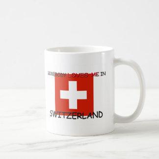 Somebody Loves Me In SWITZERLAND Mug