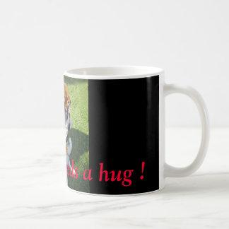 Somebody needs a hug ! coffee mug