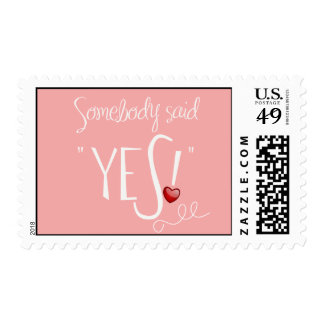 Somebody Said Yes Save the Date Postage:bubblegum Postage