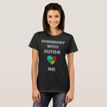 Somebody with Autism Loves Me Heart Puzzle tshirt