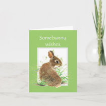 Somebunny Birthday Wishes, Cute Rabbit, Bunny Card