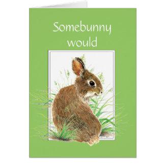 Somebunny dice el conejito lindo de la diversión y tarjeta