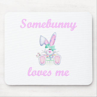 Somebunny Loves Me (girl bunny) Mouse Pad