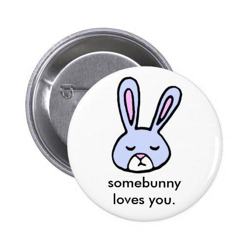 somebunny loves you button zazzle. Black Bedroom Furniture Sets. Home Design Ideas
