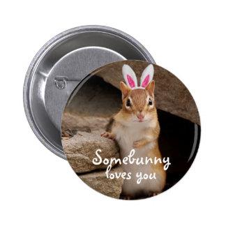Somebunny Loves You Chipmunk Button