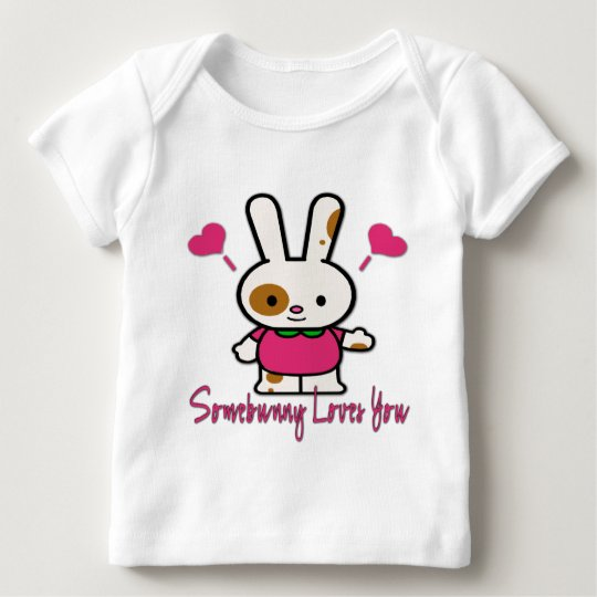 Somebunny Loves You/Me Baby T-Shirt