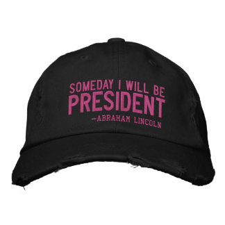 Someday I Will Be President Embroidery Embroidered Baseball Cap