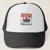 Someday I'll Be Skinny Trucker Hat