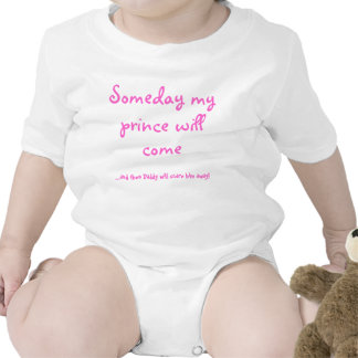 Someday my , ...and then Daddy will scare him a... Tees