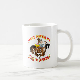 Somedays Everything just Seems To Go Wrong Classic White Coffee Mug