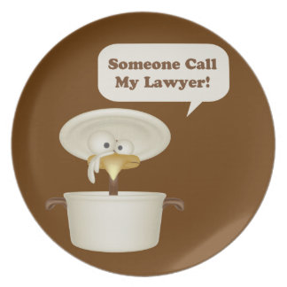 Someone Call My Lawyer Melamine Plate