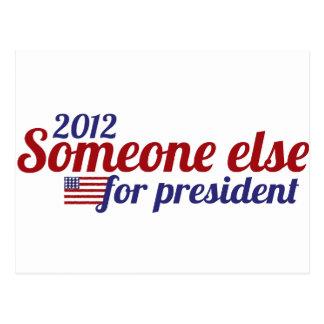 Someone Else for President 2012 Post Card