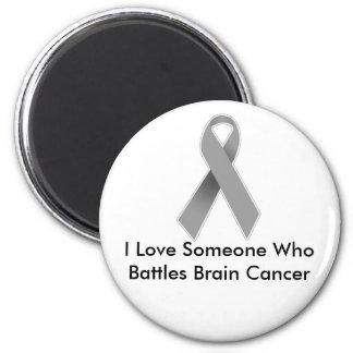 Someone I Love Battles Brain Cancer 2 Inch Round Magnet