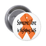 Someone I Love Button Pinback Buttons
