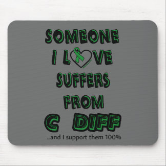 Someone I Love...C Diff Mouse Pad