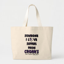 Someone I Love...Crohn's Large Tote Bag
