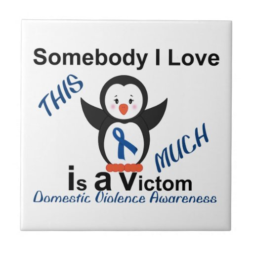 Someone I Love Domestic Violence Victim Ceramic Tiles
