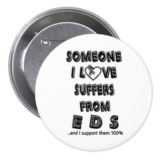 Someone I Love...EDS Button