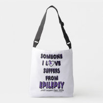 Someone I Love...Epilepsy Crossbody Bag