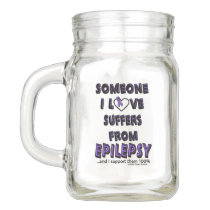 Someone I Love...Epilepsy Mason Jar