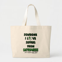 Someone I Love...Gastroparesis Large Tote Bag