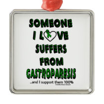 Someone I Love...Gastroparesis Metal Ornament