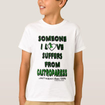 Someone I Love...Gastroparesis T-Shirt