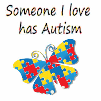 Someone I love has autism (multi) Standing Photo Sculpture