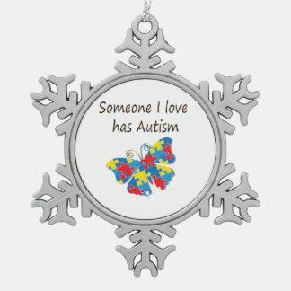 Someone I love has autism (multi) Snowflake Pewter Christmas Ornament
