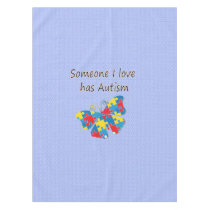 Someone I love has autism (multi) Tablecloth