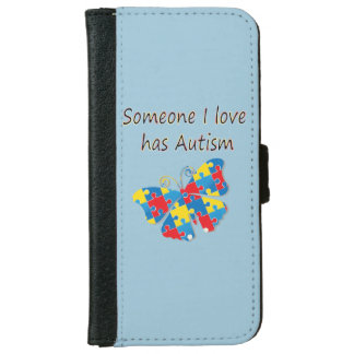 Someone I love has autism (multi) Wallet Phone Case For iPhone 6/6s