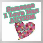 Someone I Love Has Autism Print
