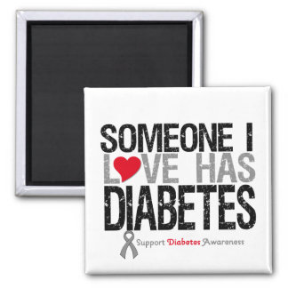 Someone I Love Has Diabetes 2 Inch Square Magnet