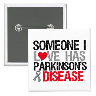Someone I Love Has Parkinson's Disease Button